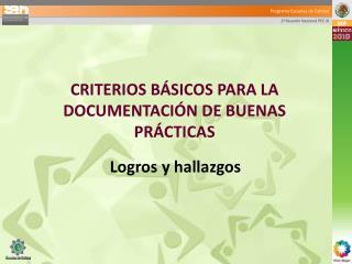 CRITERIOS BÁSICOS PARA LA DOCUMENTACIÓN DE BUENAS PRÁCTICAS