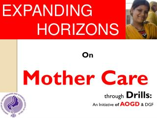 On Mother Care                                                   through Drills :