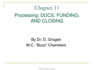 Chapter 11  Processing: DOCS, FUNDING, AND CLOSING