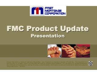FMC Product Update  Presentation