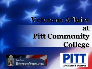 Veterans Affairs at Pitt Community  College
