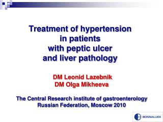 Treatment of hypertension  in patients  with peptic ulcer  and liver pathology