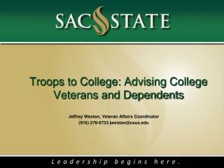 Troops to College: Advising College Veterans and Dependents