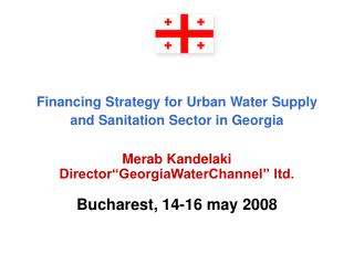 Financing Strategy for Urban Water Supply and Sanitation Sector in Georgia