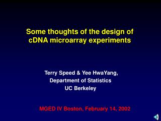 Some thoughts of the design of            cDNA microarray experiments