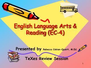 English Language Arts  Reading EC-4