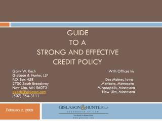 GUIDE  TO A  STRONG AND EFFECTIVE  CREDIT POLICY