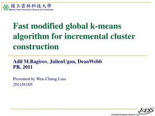Fast modified global k-means algorithm for incremental cluster construction