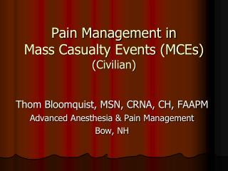 Pain Management in  Mass Casualty Events (MCEs) (Civilian)