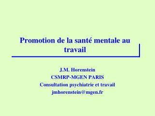 Promotion de la santé mentale au travail