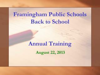 Framingham Public Schools  Back to School Annual Training