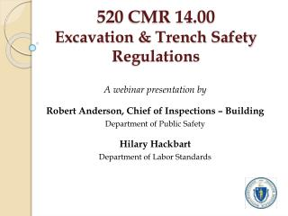 520 CMR 14.00 Excavation & Trench Safety Regulations