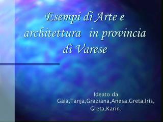 Esempi di Arte e architettura in provincia di Varese