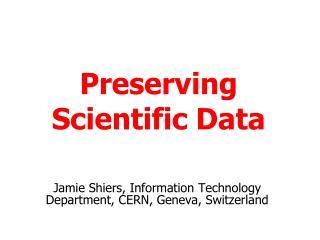 Preserving Scientific Data