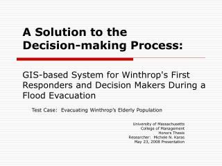Test Case:  Evacuating Winthrop's Elderly Population University of Massachusetts