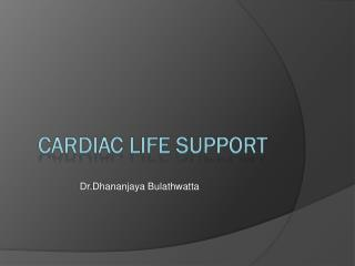 Cardiac Life Support