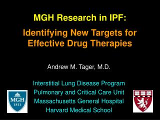 MGH Research in IPF: Identifying New Targets for Effective Drug Therapies