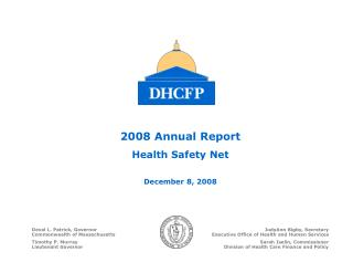 2008 Annual Report Health Safety Net December 8, 2008