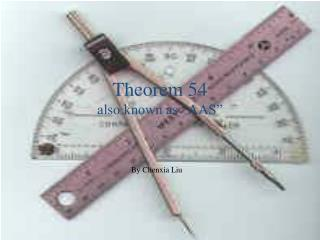"Theorem 54 also known as ""AAS"""