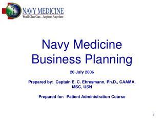 Navy Medicine  Business Planning