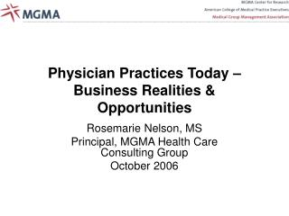 Physician Practices Today – Business Realities & Opportunities