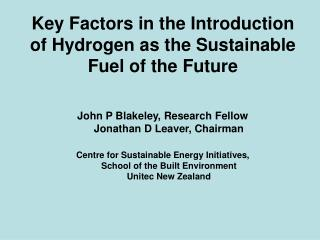 Key Factors in the Introduction of Hydrogen as the Sustainable Fuel of the Future