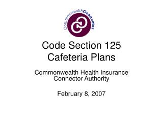 Code Section 125 Cafeteria Plans