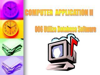 COMPUTER  APPLICATION II