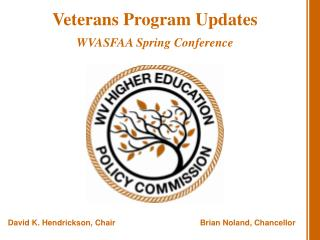 Veterans Program Updates WVASFAA Spring Conference