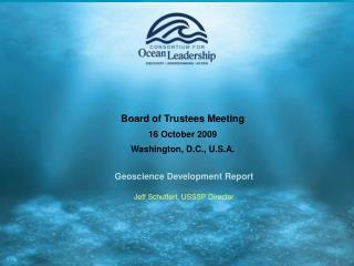 Board of Trustees Meeting 16 October 2009 Washington, D.C., U.S.A.