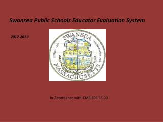 Swansea Public Schools Educator Evaluation System