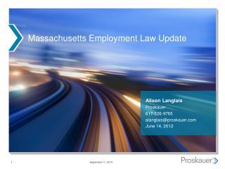 Massachusetts Employment Law Update