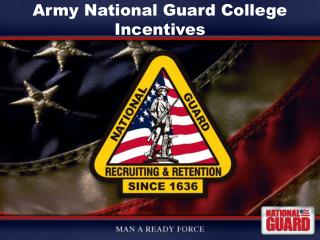 Army National Guard College Incentives