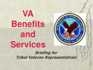 VA Benefits and Services