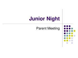 Junior Night