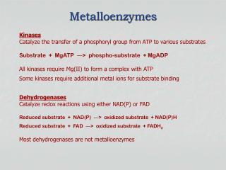 Metalloenzymes