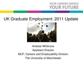 UK Graduate Employment: 2011 Update