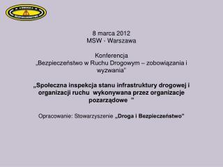 8 marca 2012 MSW - Warszawa Konferencja