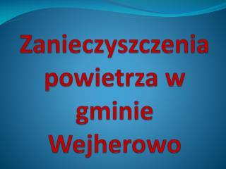 Zanieczyszczenia powietrza w gminie Wejherowo