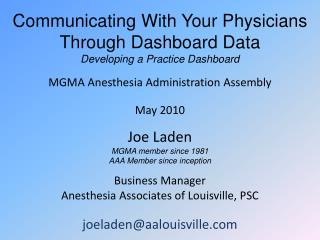 Communicating With Your Physicians Through Dashboard Data Developing a Practice Dashboard
