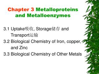 Chapter 3  Metalloproteins and Metalloenzymes