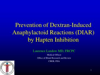Prevention of Dextran-Induced Anaphylactoid Reactions DIAR by Hapten Inhibition