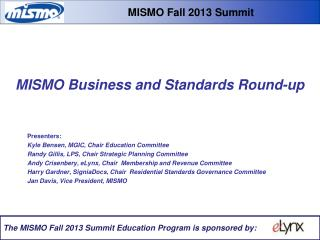 MISMO Business and Standards Round-up