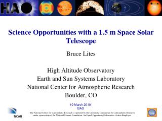 Science Opportunities with a 1.5 m Space Solar Telescope