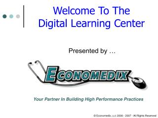 Welcome To The  Digital Learning Center