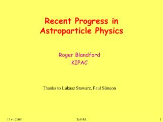 Recent Progress in  Astroparticle Physics