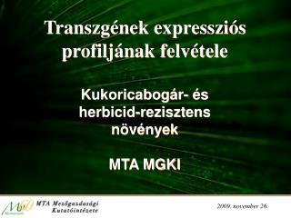 Transzgének expressziós profiljának felvétele