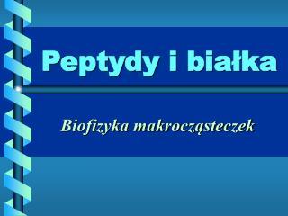 Peptydy i białka