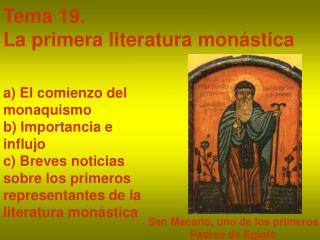 Tema 19.  La primera literatura mon stica