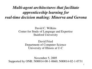 David C. Wilkins Center for Study of Language and Expertise Stanford University David Fried